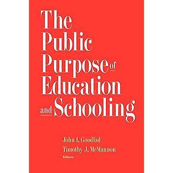 John I. Goodladin koulutuksen ja koulunteon julkinen tarkoitus - 97