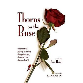 Thorns on the Rose by Reid & Rose