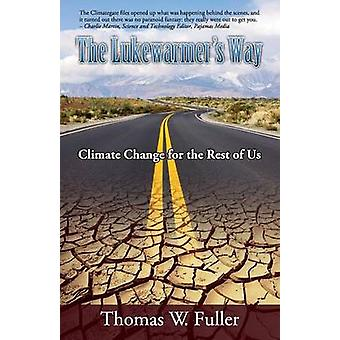 The Lukewarmers Way by Fuller & Thomas