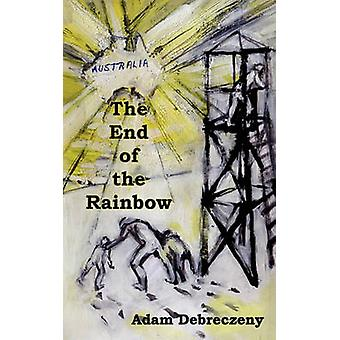 The End of the Rainbow by Debreczeny & Adam