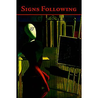 Signs Following by Killeen & Ger