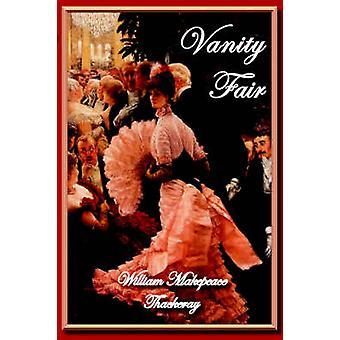 Vanity Fair by Thackeray & William Makepeace
