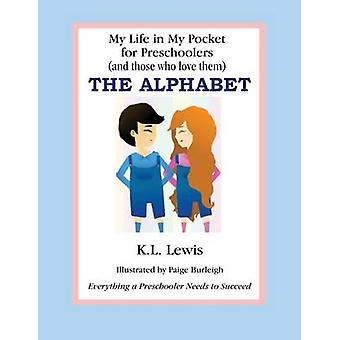 My Life In My Pocket for Preschoolers The alphabet by Lewis & Kathy Lynn