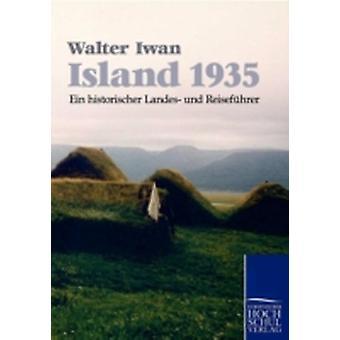 Island 1935 by Iwan & Walter