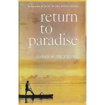 Return to Paradise by Michener & James A