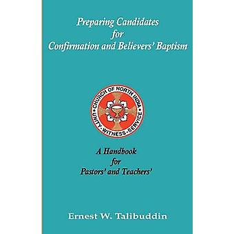 A Handbook for Pastors and Teachers by Talibuddin & Ernest W
