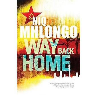 Way Back Home by Mhlongo & Niq