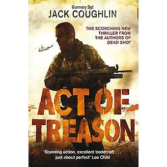 An Act of Treason by Coughlin & Jack