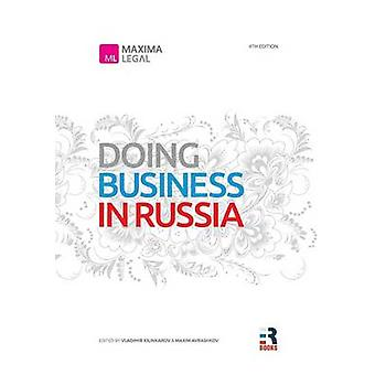 Doing Business in Russia by Avrashkov & Maxim