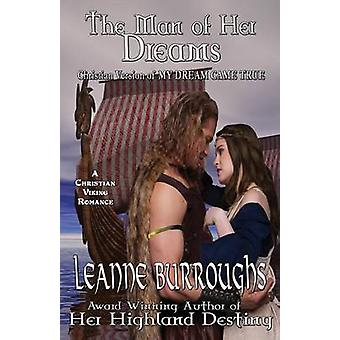 The Man of Her Dreams by Burroughs & Leanne