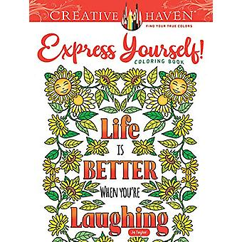 Creative Haven Express Yourself! Coloring Book by Jo Taylor - 9780486