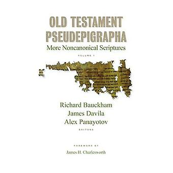 Old Testament Pseudepigrapha - More Noncanonical Scriptures - v. 1 by R