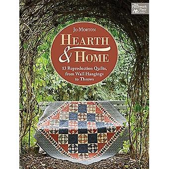 Hearth & Home - 13 Reproduction Quilts - from Wall Hangings to Thr