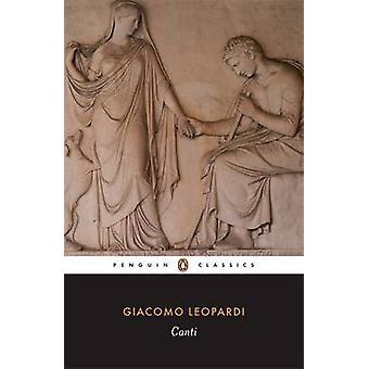 Canti - die Gedichte von Leopardi von Giacomo Leopardi - Jonathan Galassi-