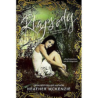 Rhapsody by Heather McKenzie - 9781634223423 Book