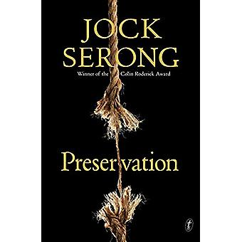 Preservation by Jock Serong - 9781925773125 Book