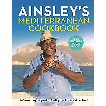 Ainsley's Mediterranean Cookbook by Ainsley Harriott - 9781529104677