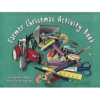 FARMER CHRISTMAS ACTIVITY BOOK by Sophie Baugh Jones - 9781999648428