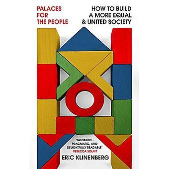 Palaces for folket - Hvordan man opbygger en mere lige og United Society