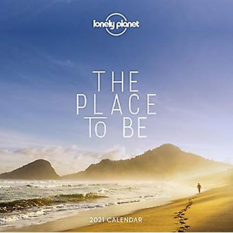 The Place to Be Calendar 2021 by Lonely Planet