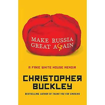 Make Russia Great Again-kehittäjä: Buckley & Christopher
