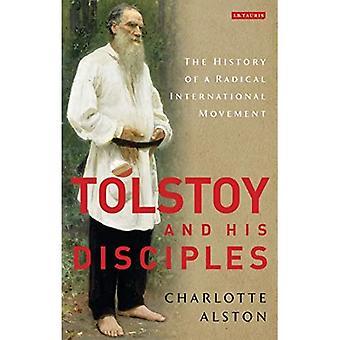 Tolstoi opetuslapsineen: Radikaalin kansainvälisen liikkeen historia