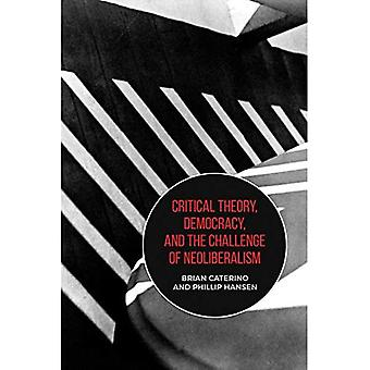 Kritisk teori, demokrati og neoliberalismens udfordring