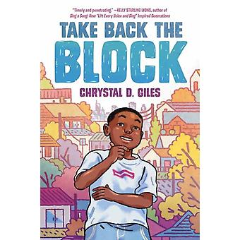 Take Back the Block by Chrystal Giles