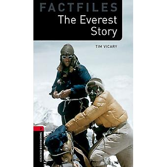 Oxford Bookworms Library Factfiles Level 3 The Everest Story Audio Pack by Vicary & Tim
