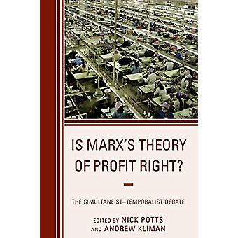 マルクス&アポスの利益理論は正しいのですか?- シマルタニスト・時間的ディベート