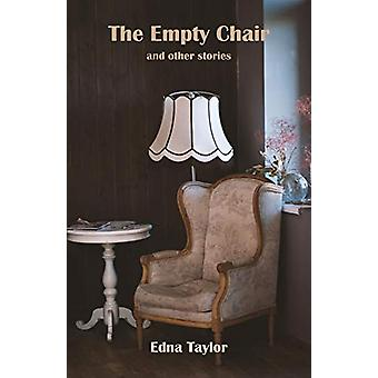 The Empty Chair - & Other Stories by Edna Taylor - 9781760416751 B