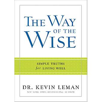 The Way of the Wise by Dr. Kevin Leman