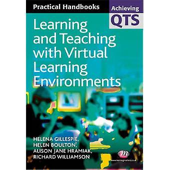 Lärande och undervisning med virtuella lärmiljöer av Helena GillespieHelen BoultonAlison HramiakRichard Williamson