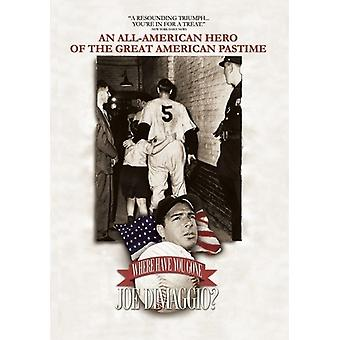 Where Have You Gone Joe Dimaggio? [DVD] USA import