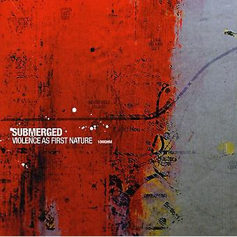 Submerged - Violence as First Nature [CD] USA import