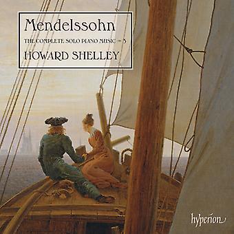 Mendelssohn, F. / Shelley, Howard - Mendelssohn, F. / Shelley, Howard: Complete Solo Piano Music Vol.3 [CD] USA import