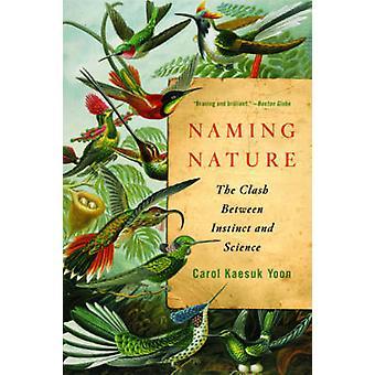 Nazewnictwa natura - zderzenie instynkt i nauki przez Carol Kaesuk