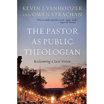 Proboszcz jako teolog publicznych - odzyskiwanie utraconych Vision przez Kevin J