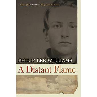 遠い炎 - フィリップ ・ リー ・ ウィリアムズ - 9780820337869 本小説