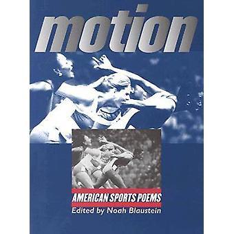 Movimiento - American Sports poemas de Noé Blaustein - John Edgar Wideman