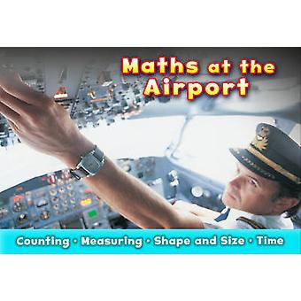 Maths at the Airport by Tracey Steffora - 9781406250718 Book