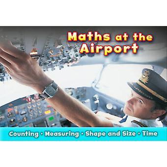 Maths à l'aéroport par Tracey Steffora - Book 9781406250718