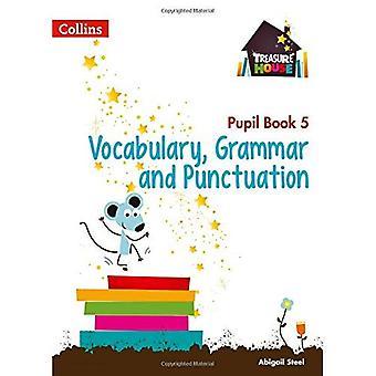 Casa del tesoro - año 5 vocabulario, gramática y puntuación alumno libro