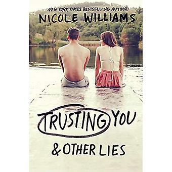 Faire confiance à vous et autres mensonges