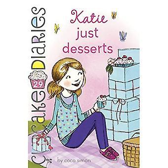 Katie: Bara desserter (Cupcake Diaries)