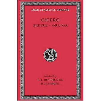 Cicero Brutus, Orator: retoriska avhandlingar