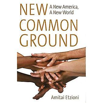 Neue Gemeinsamkeiten: A New America, eine neue Welt