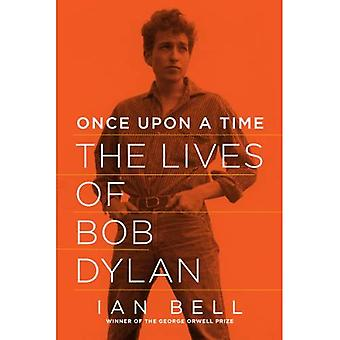 Once Upon a Time - The Lives of Bob Dylan