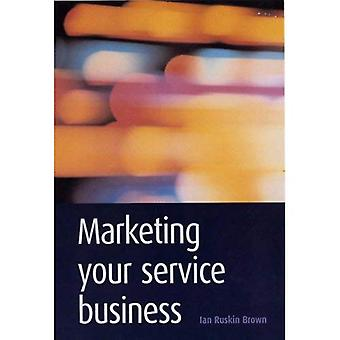 Marketing Your Service Business