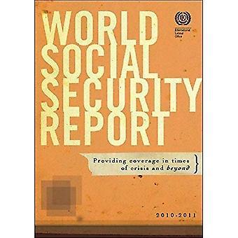 Sociale zekerheid Wereldrapport: Het verstrekken van dekking in tijden van Crisis en daarbuiten